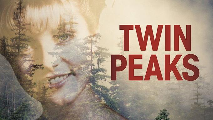 ツイン・ピークス<Twin Peaks>