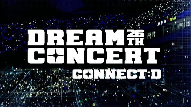 韓国K-POP音楽ライブ番組【26TH DREAM CONCERT CONNECT:D】が今すぐ無料で全話フル視聴できる動画配信サービス(VOD)はどこ?