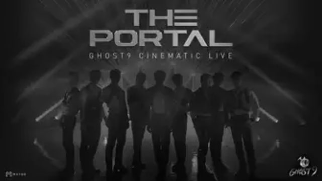 【GHOST9 CINEMATIC LIVE<THE PORTAL>】韓国K-POPライブ・コンサートが現在配信中の無料動画配信サービス情報を早見一覧表でまとめて分かる